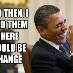 Obama Laughs at Voters